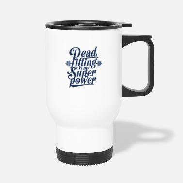 Sports Deadlifts Deadlift cruise lifter deadlift gym - Travel Mug