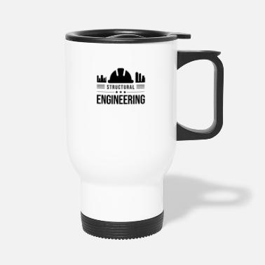 Structure Structural engineering team structural engineer structural engineer - Travel Mug