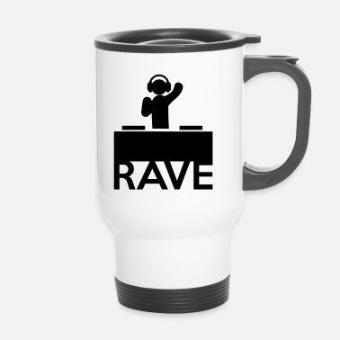 Rave Rave On - Mug thermos