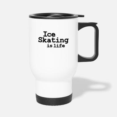 Velocidad ice skating is life - Travel Mug