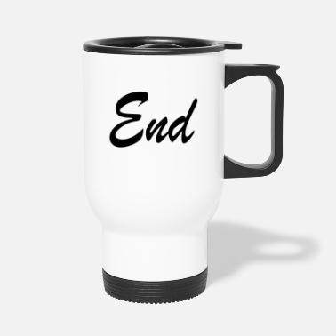 End End - Travel Mug