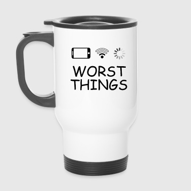 SMARTPHONE WORST THINGS - Thermobecher