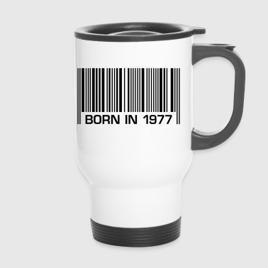 born in 1977 40th birthday 40. Geburtstag Barcode - Thermobecher