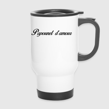 PAPOUNET D AMOUR - Mug thermos