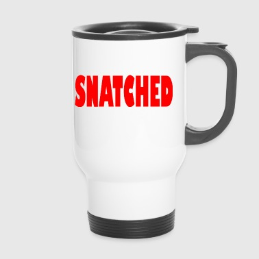 snatched - Travel Mug