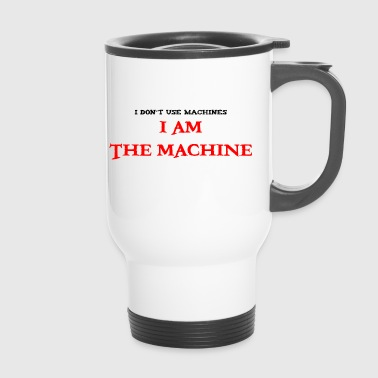 je suis la machine - Mug thermos
