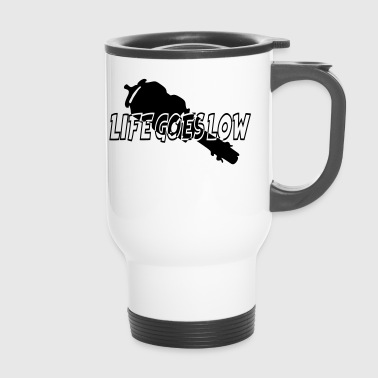 LIFE GOES LOW - Travel Mug
