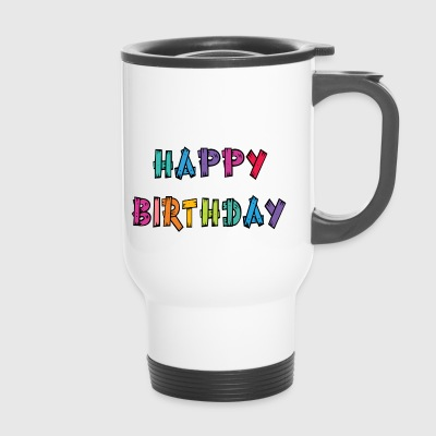 happy Birthday - Travel Mug