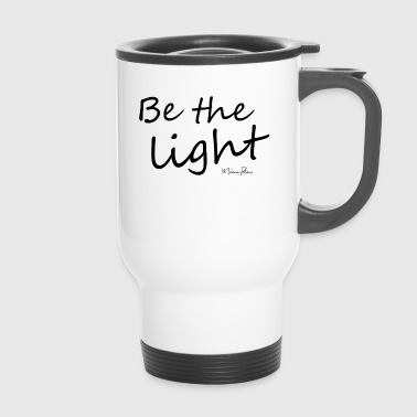 Be the light - Travel Mug