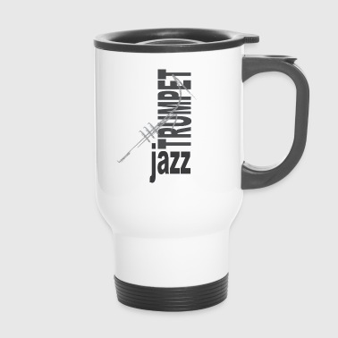 Jazz Trumpet - Travel Mug