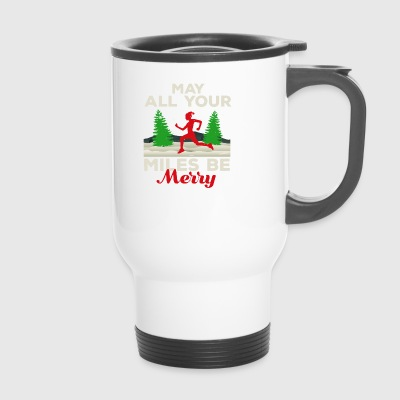 May all your Miles Be Merry Running Gift Gift - Travel Mug