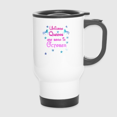 Unicorn Queens né Octobre - Mug thermos