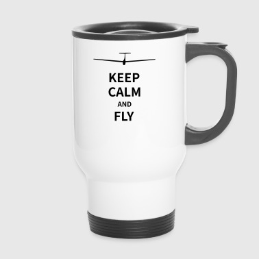 Keep calm and fly - Thermobecher