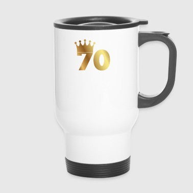 70th birthday: 70 with crown - Travel Mug