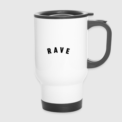 RAVE - Travel Mug