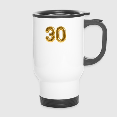 30 - Birthday T - Shirt - Birthday Shirt - party - Travel Mug