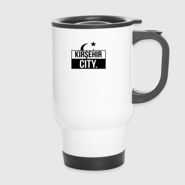 Kirsehir City - Travel Mug