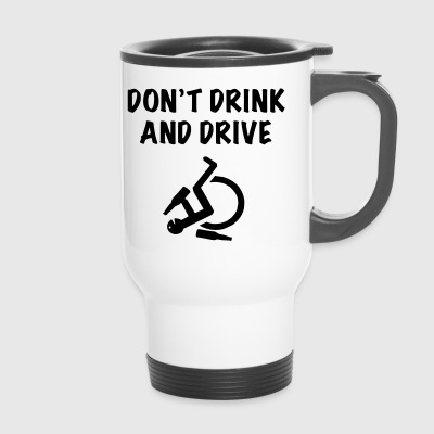 Dontdrinkanddrive2 - Thermobecher