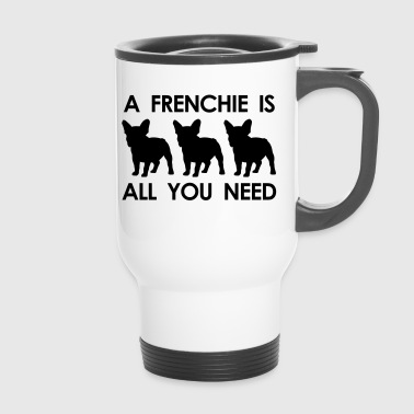 a frenchie is all you need - Thermobecher