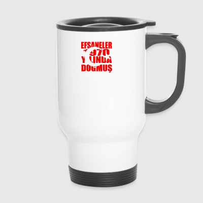 Tuerkiye Turkey legends born 1970 - Travel Mug