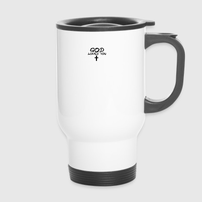 God Loves You - Travel Mug