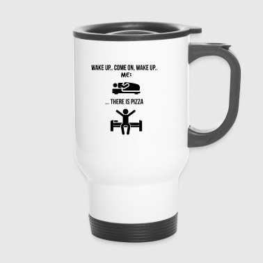 wake up - Travel Mug