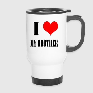 I Love My Brother - Termokrus