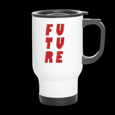 future - Travel Mug