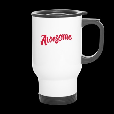 Un pour Awesome - Mug thermos