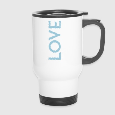 LOVE ALWAYS white - Thermobecher