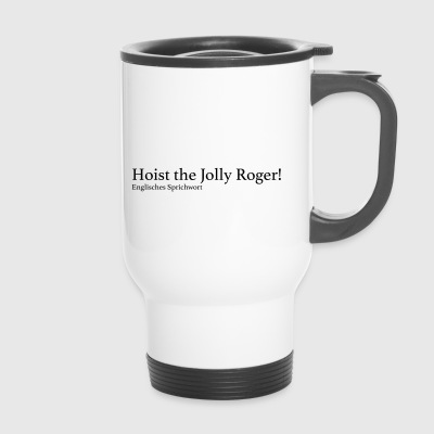 Hoist the Jolly Roger! - Thermobecher