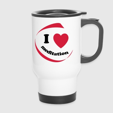 I love meditation - Travel Mug