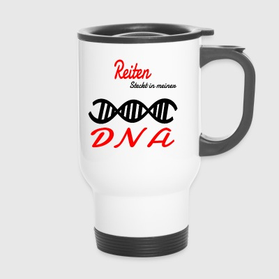 Is riding in my DNA hobby - Travel Mug