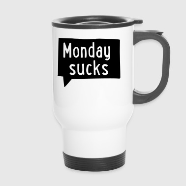 2541614 15646228 monday - Travel Mug