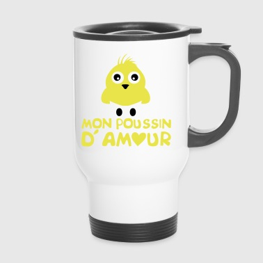 citation humour poussin amour coeur 802 - Mug thermos