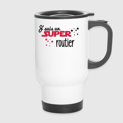 J'suis un super routier - Mug thermos