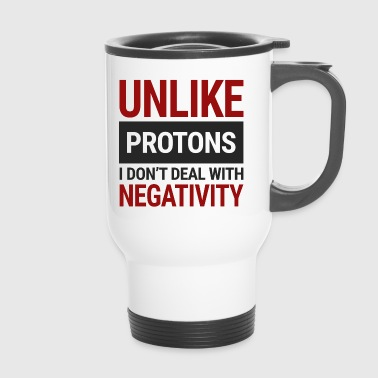 Chemiker / Chemie: Unlike Protons. I don´t deal - Thermobecher