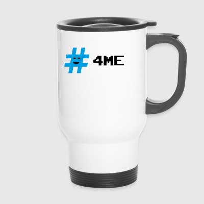 # For me - Travel Mug