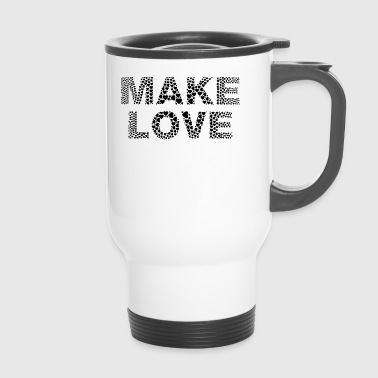 peace - Make Love Not War - from the heart - Travel Mug
