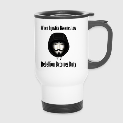 Rebellion is Duty - Travel Mug