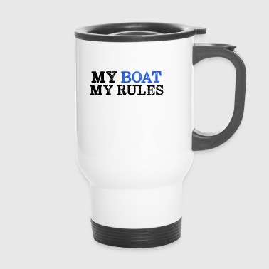 My Boat My Rules - Mein Boot meine Regeln - Thermobecher