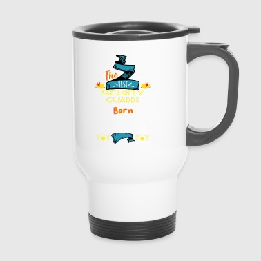 Best Security Guards are Born in January Gift Idea - Travel Mug