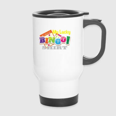 My Lucky Bingo Shirt Bingo player gift - Travel Mug