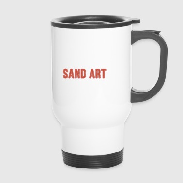 Eet slaap zand kunst Repeat - Funny Gift - Thermo mok