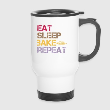 Eat Sleep Bake Repeat - Travel Mug