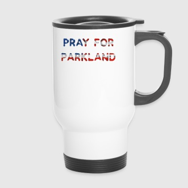 Pray For Parkland - Thermobecher