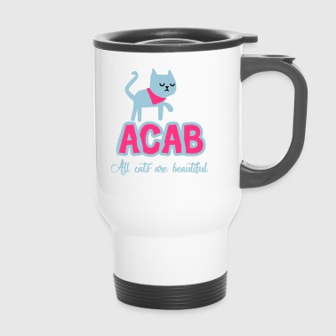 All Cats Are Beautiful - Travel Mug