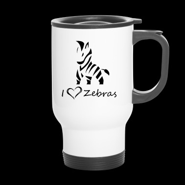 Love zebras - Travel Mug
