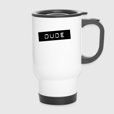 Dude - Thermobecher