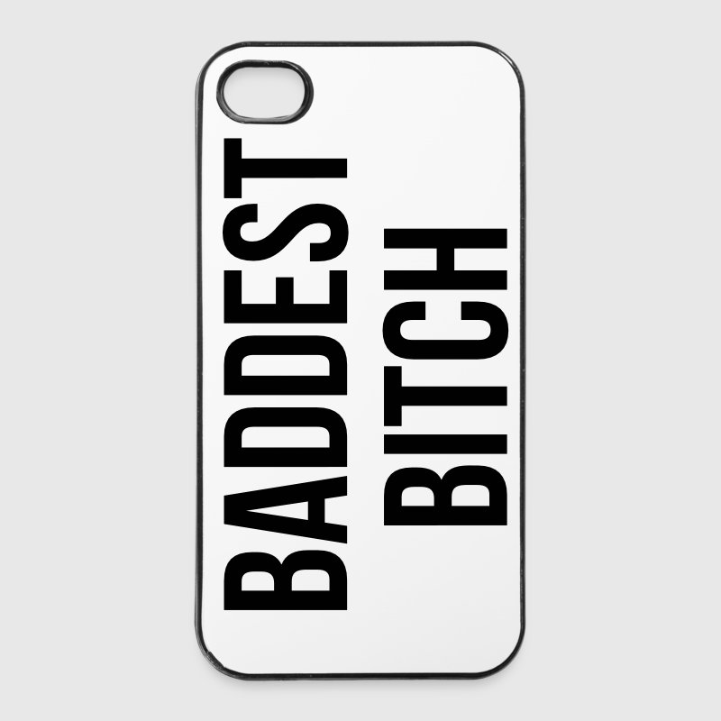 Baddest Bitch - iPhone 4/4s Hard Case